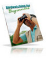 Birdwatching For Beginners (PLR)