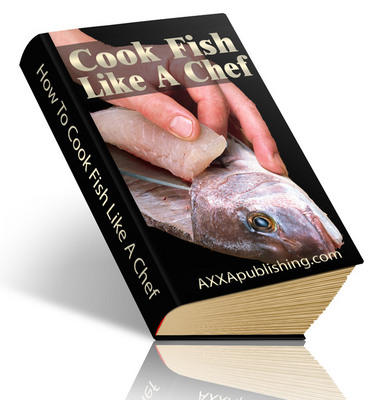 Product picture Cook Fish Like A Chef eBook (PLR)  Cook Fish Like A Chef
