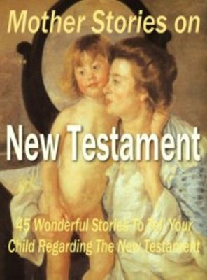 Product picture Mother Stories from the New Testament
